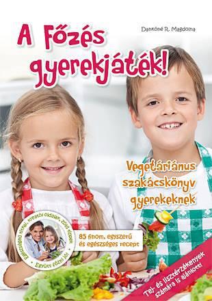 A főzés gyerekjáték könyv